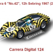 "Carrera Digital 124 - Carrera 6 ""No.42"", 12h Sebring 1967 (23813)"