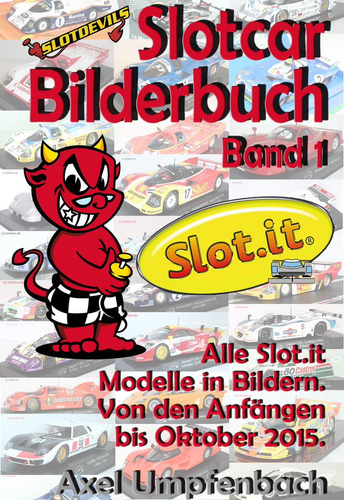 Slotdevils Slotcar Bilderbuch Band 1 - Slot.it