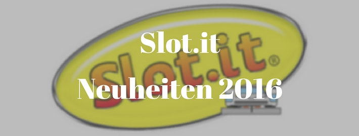 Slot.it - Neuheiten 2016